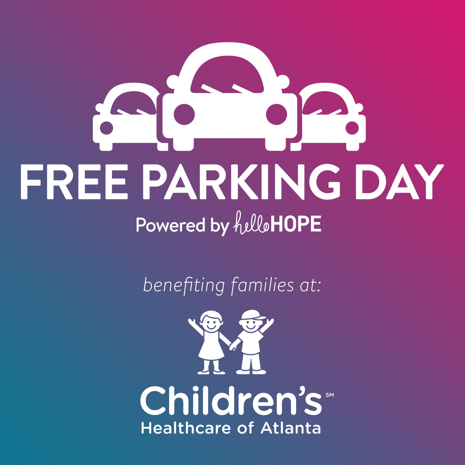Free Parking Day powered by helloHOPE, benefitting Children's Healthcare of Atlanta
