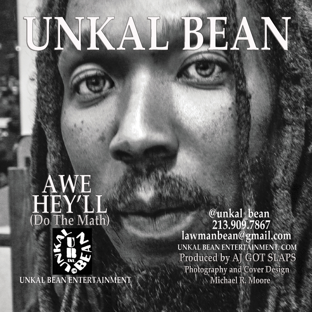UNKAL BEAN AWE HEY'LL (Do the MATH) Cover Layout, Design & Photography Michael R. Moore)