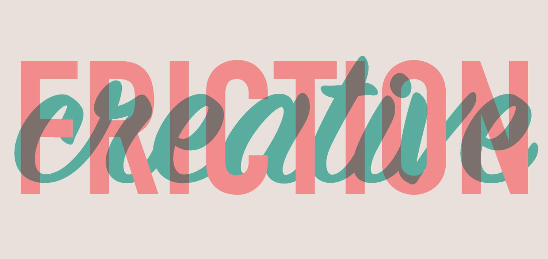 CreativeFriction_v02.jpg