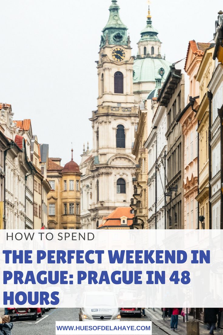 HOW TO SPEND THE PERFECT WEEKEND IN PRAGUE _ PRAGUE IN 48 HOURS