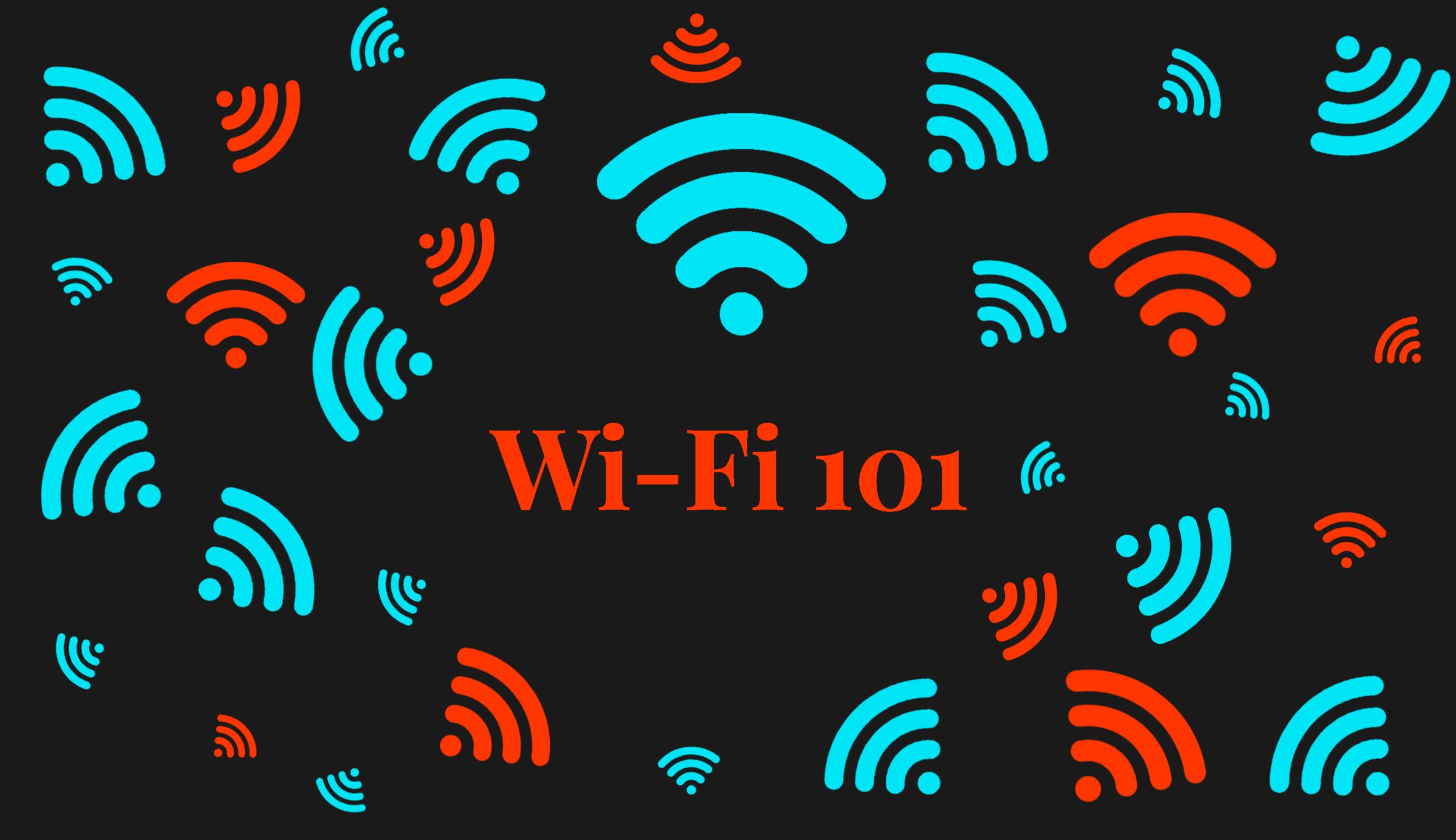Wi-Fi 101 — Wi-Fi 6E In-Depth