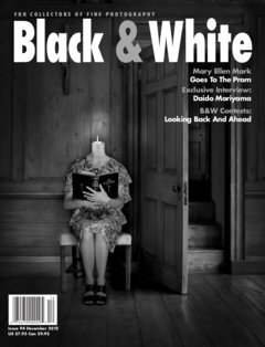 Black & White Magazine, December 2012, Issue 94  Looking Back and Ahead: Black & White Contests  by Henry Rasmussen