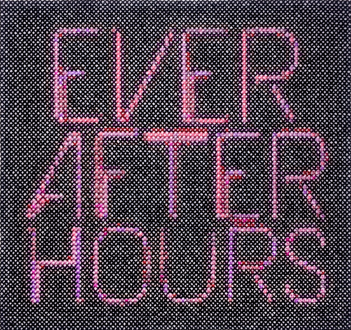 EVER AFTER HOURS   Cotton thread on aida cloth  6.6 x 7.25 inches  2018