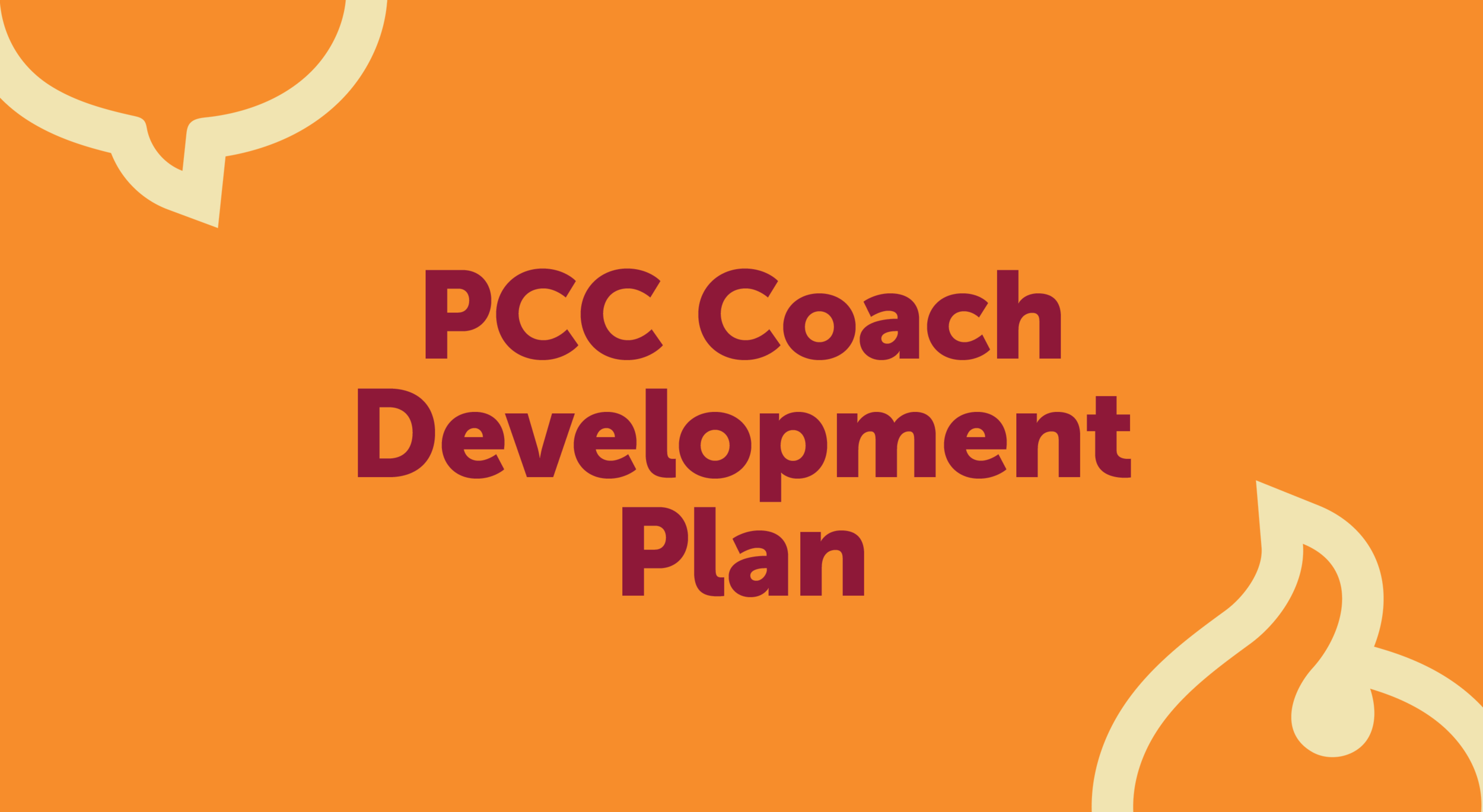Look at the competencies and create a plan that has 3 areas of focus for what you want to develop as a professional coach.