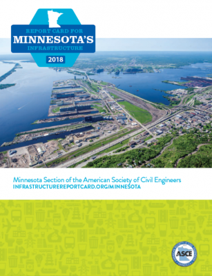 First ever Infrastructure Report Card for Minnesota - See Report of Details