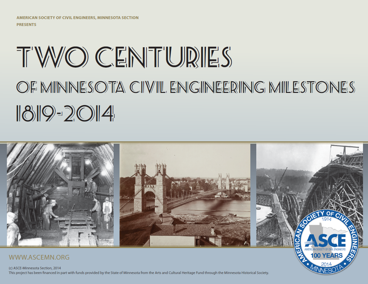 Centennial Book - Collection of nearly 200 years of Civil Engineering Milestones in Minnesota