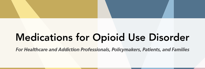 SAMHSA Tip 63 - Medications for Opioid Use Disorder