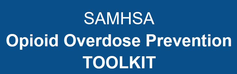 SAMHSA Opioid Overdose Prevention Toolkit