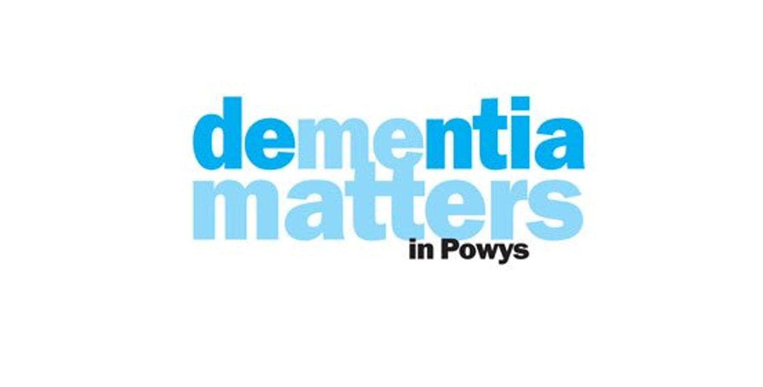 Dementia Matters in Powys