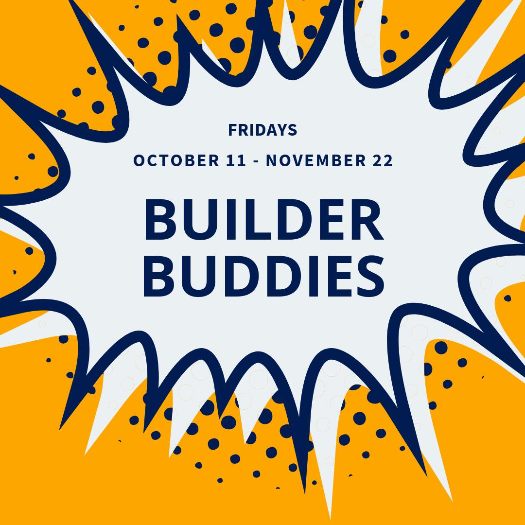 Fridays Builder Buddies Oct.png