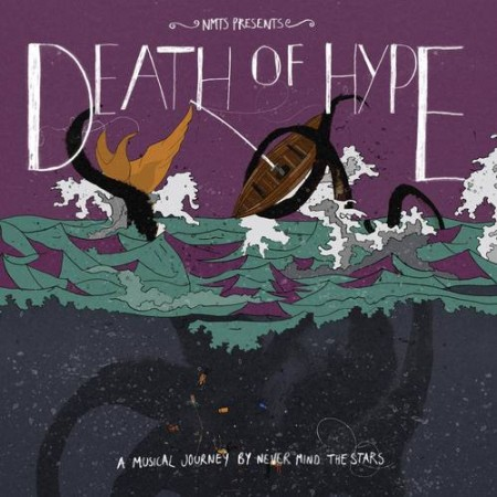 (NEVER MIND THE) STARS - DEATH OF HYPE (2011)