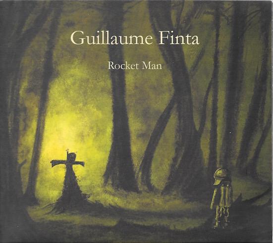 GUILLAUME FINTA - ROCKET MAN (2015)