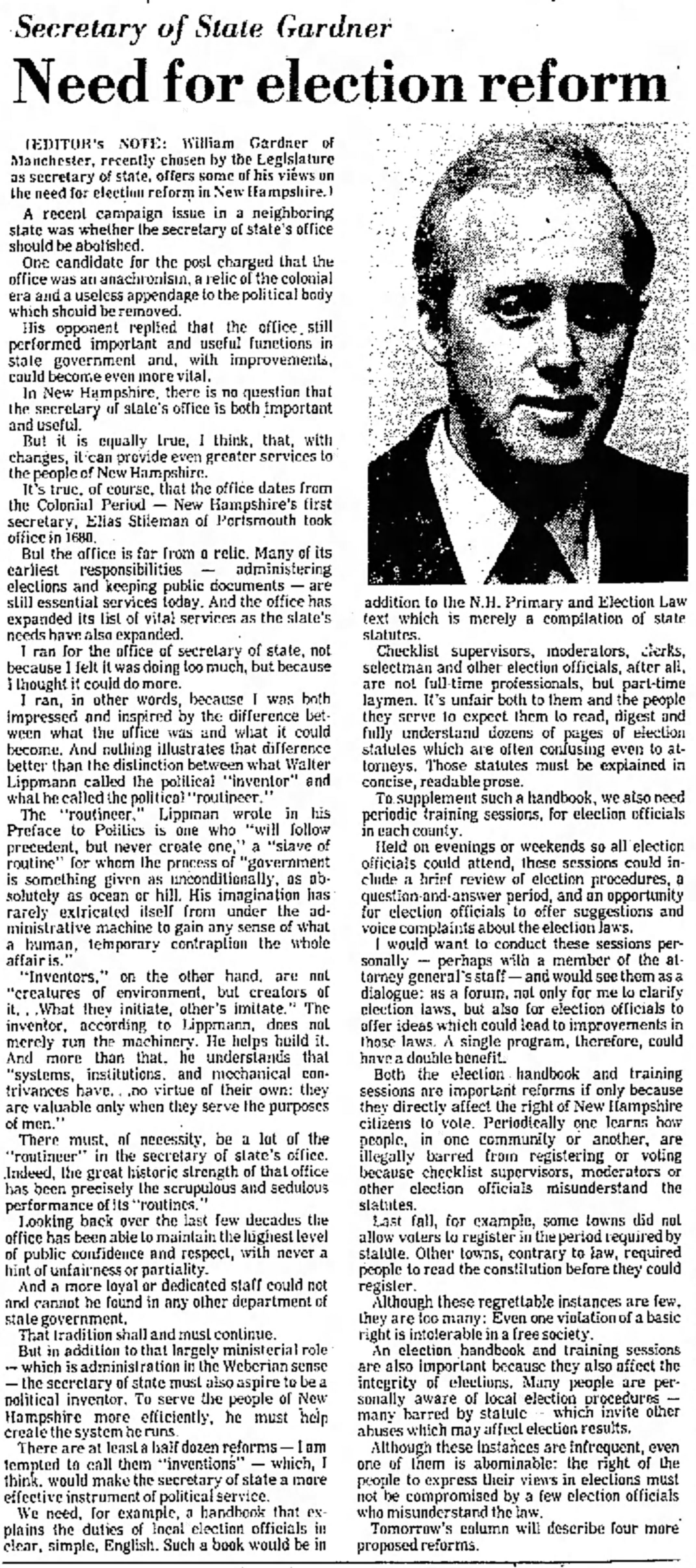 When Gardner started out as Secretary of State, he preached the need for expanded voter access and vowed to bring overdue reforms to the office. (He outlined some of those reforms in this January 1977 column in The Portsmouth Herald.)