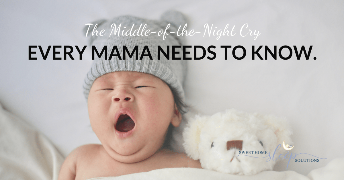 the middle of the night cry every mama needs to know