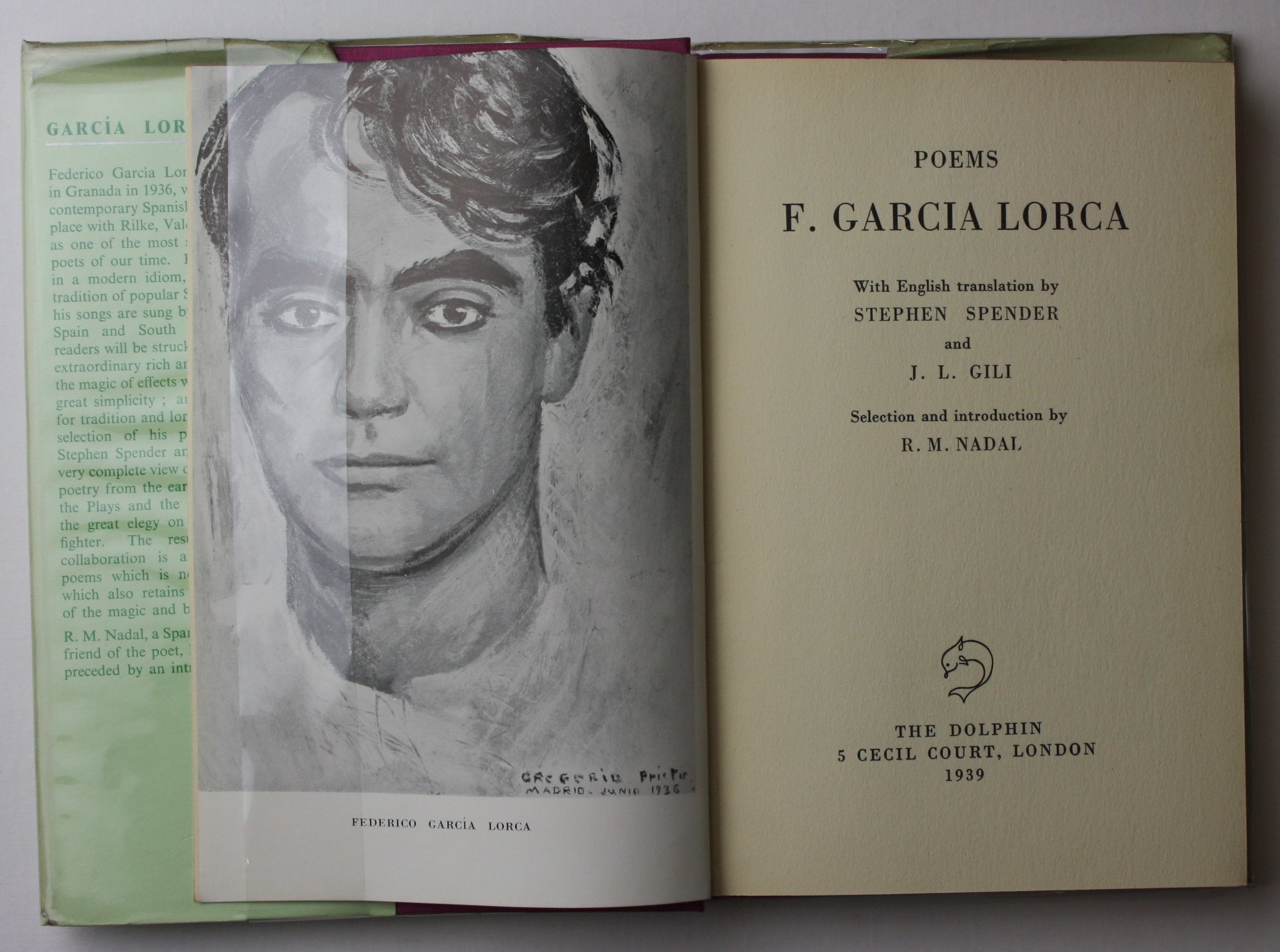 Typical of the output of the Dolphin Bookshop: selected poems of Federico Garcia Lorca, the left-wing poet shot by nationalist militia in the earliest days of the Spanish Civil War; this is a 1939 first edition of a translation by poet Sir Stephen Spender (who had himself served with the International Brigades in Spain) and by Gili himself. Demands made by the Spanish embassy that Gili should tone down his Republican sympathies had evidently fallen on deaf ears