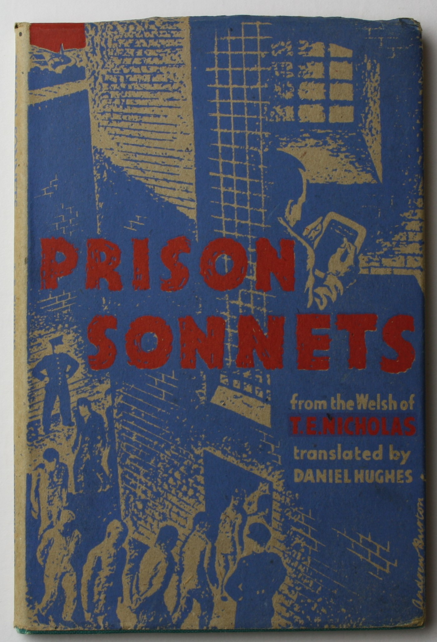 Prison Sonnets  of Welsh-language poet and pacifist Thomas Evan Nicholas, published from 4 Cecil Court by W. Griffiths & Co in 1948
