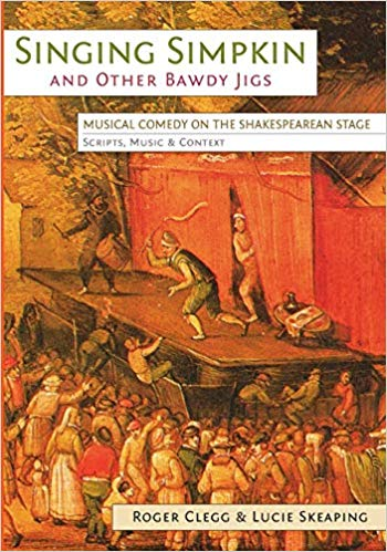 Singing Simpkin and other Bawdy Jigs: Musical Comedy on the Shakespearean Stage - (with Roger Clegg)Exeter University Press 2014Comical, bawdy and libellous, the theatrical 'Jig' of the late 16th/early 17th-centuries was not simply a dance but a lively musical play. Often given as an afterpiece, its cast of cuckolds, whores, lechers, ruffians and bumpkins drew large crowds to the Tudor and Stuart Playhouses. This edition re-unites the 9 surviving jig texts with their original tunes for the first time in 400 years; it offers a comprehensive history and discusses sources, provenance, plots and instrumentation.'The most substantial and authoritative study of this elusive and much misunderstood genre' Stanley Wells - TIMES LITERARY SUPPLEMENT