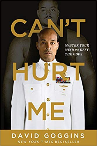 """Click on the image to read David Goggins' book, """"Can't Hurt Me"""". (Amazon link)"""