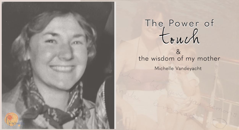 The Power of Touch Michelle Vandeyacht Body Philosophy Appleton WI