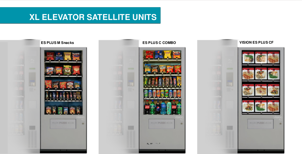 Satellite Units using elevators, which are appropriate for more fragile products