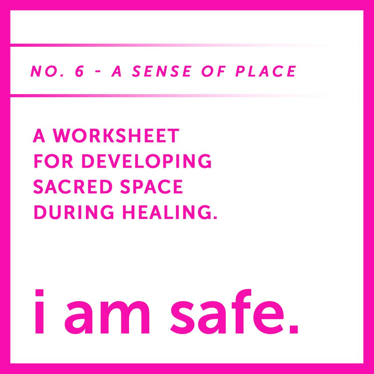 I AM SAFE six a sense of place.jpg