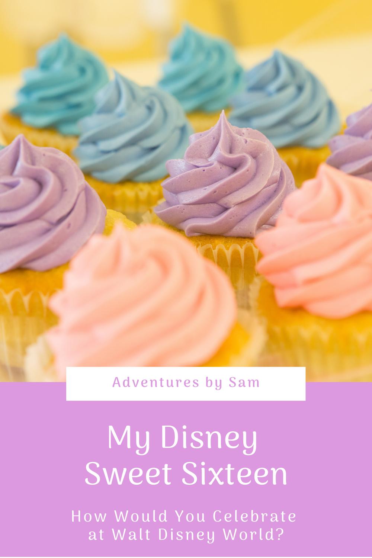 My Disney Sweet Sixteen (Thumbnail)