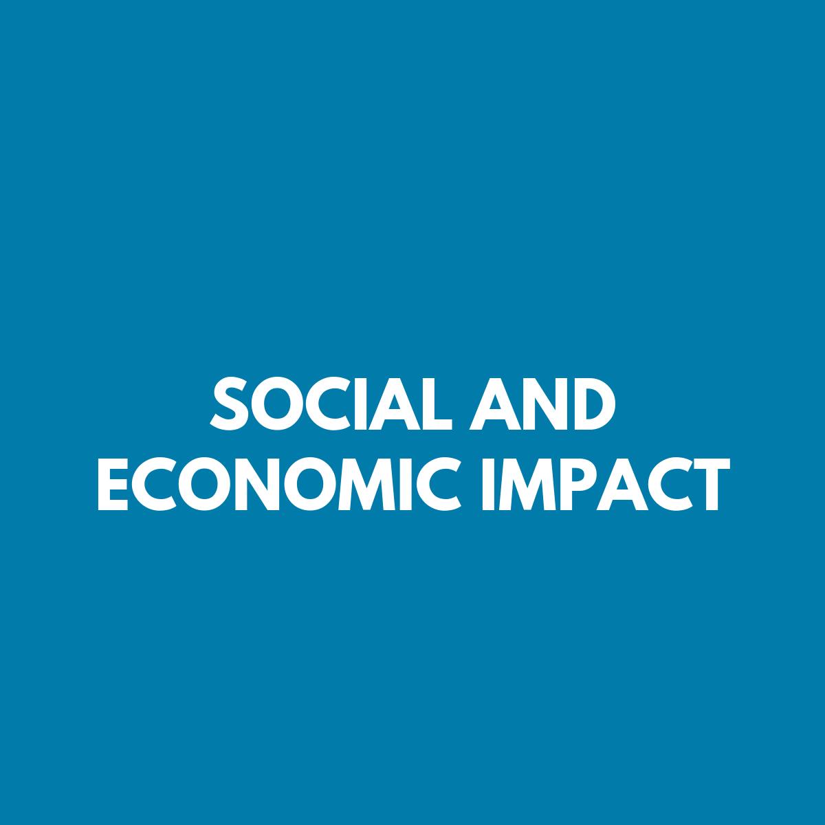 Social & Economic Impact