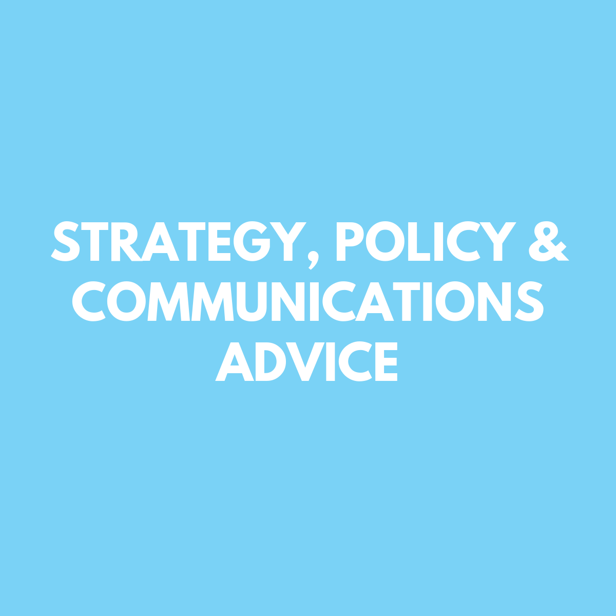 Strategy, Policy & Communications Advice