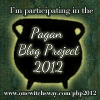 This post is participating in Rowan Pendragon's Pagan Blog Project, 2012.