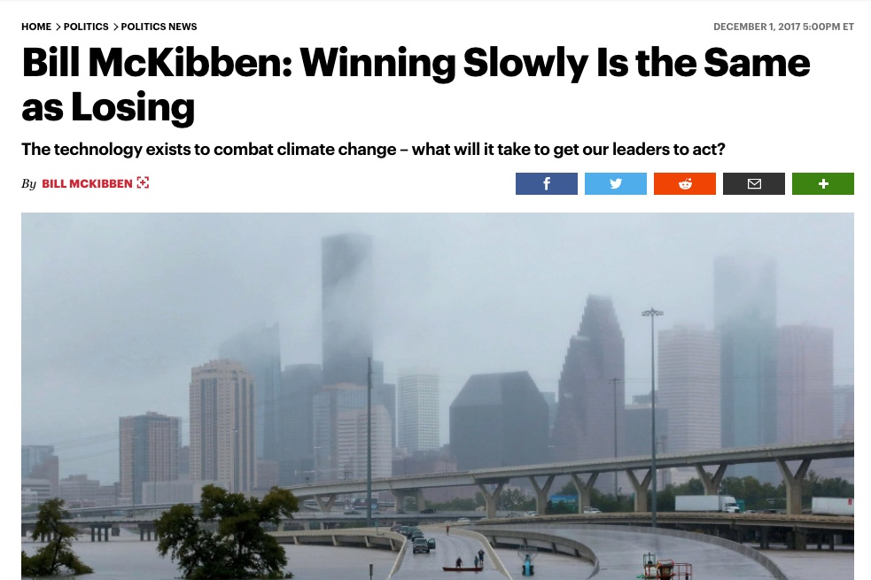 - Winning Slowly is the Same as Losingby Bill McKibben, December 1, 2017, Rolling Stone