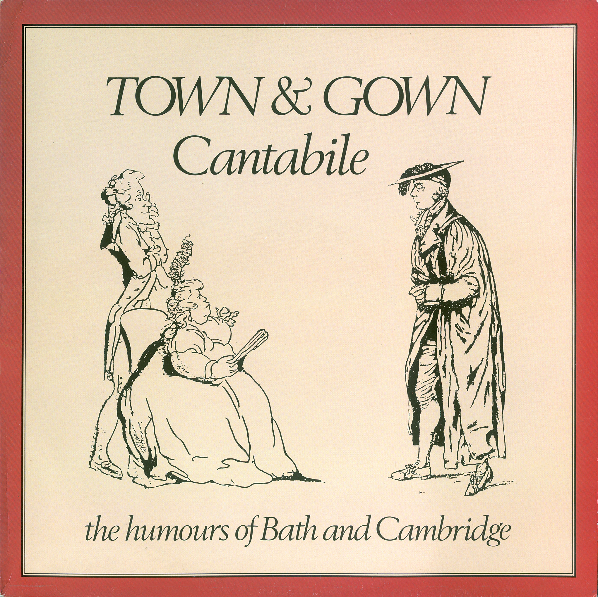 Town and Gown - The Humours of Bath and Cambridge