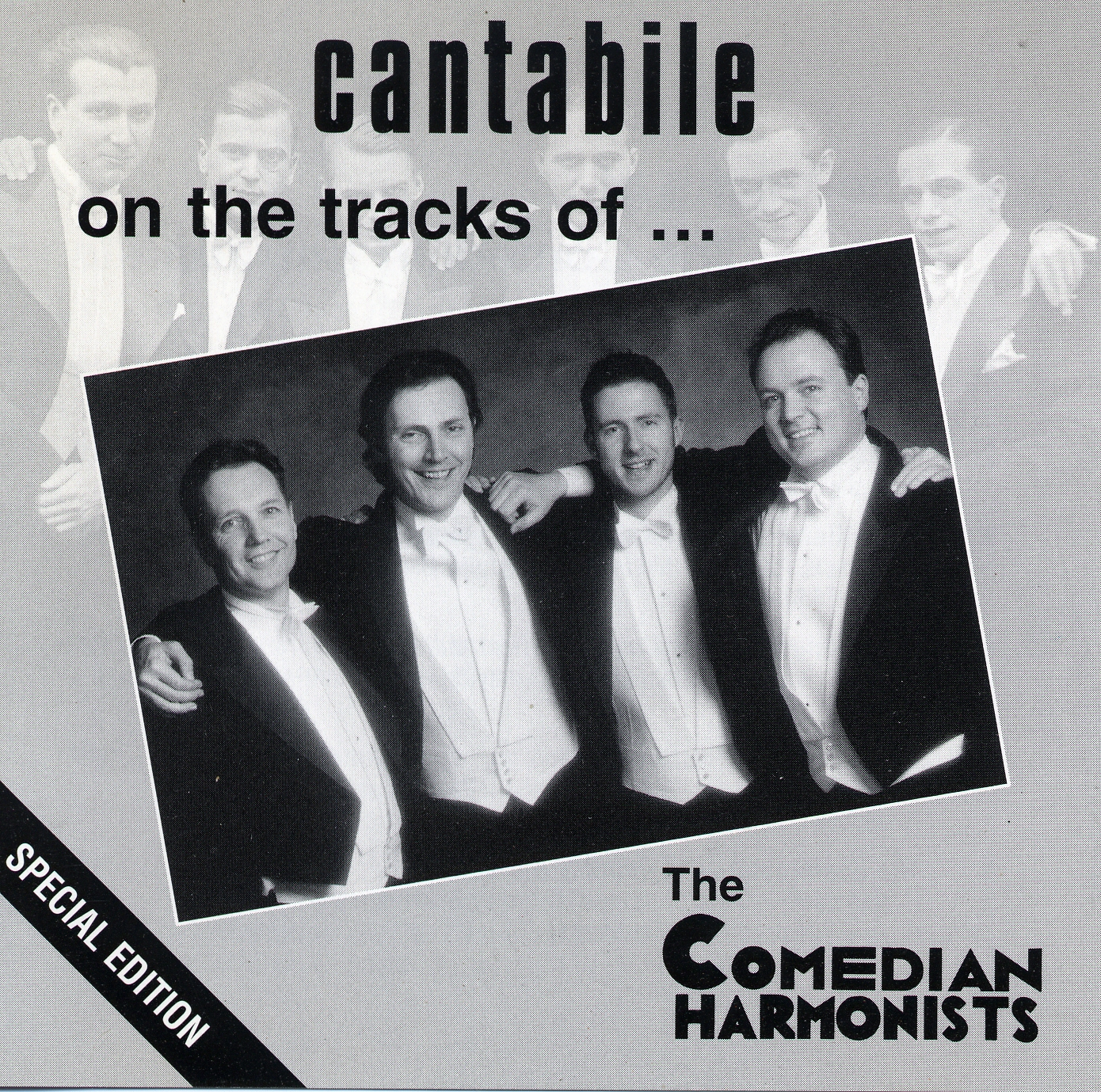 Cantabile - on the tracks of The Comedian Harmonists