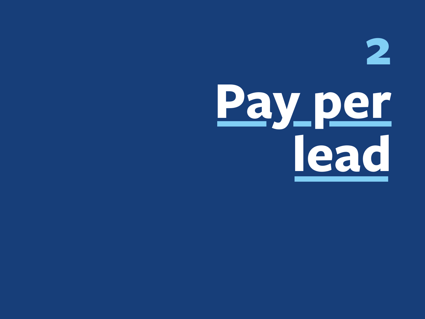 £3 / lead* - *Our pay per lead price is always based on 10% of your average customer spend. In this example, it's £30 average customer value = £3 per lead.Our unique pay per lead approach means you're only ever paying for the new customers we provide you with. We pay for all the ad spend that is needed to keep generating the leads as well as all the management and curation.So if you generate:100 leads = £3001,000 leads = £3,000 and so on.