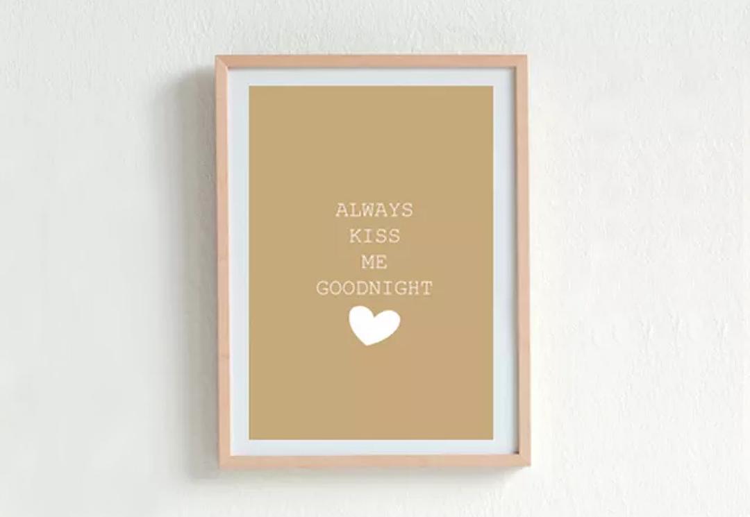 Always Kiss Me Goodnight framed wall art.