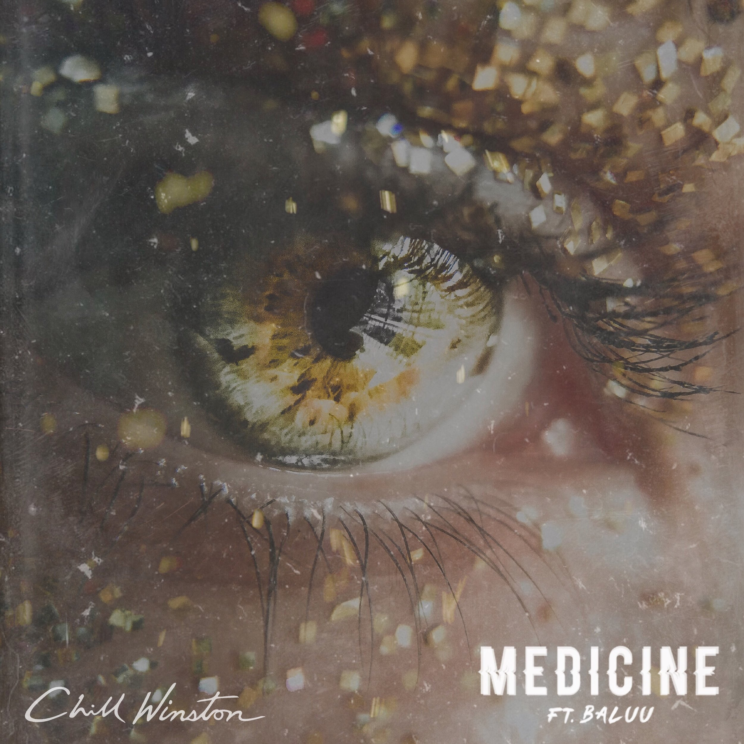 CHILL WINSTON & BALUU - MEDICINE