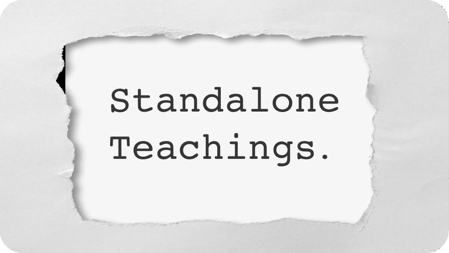 Standalone Teachings