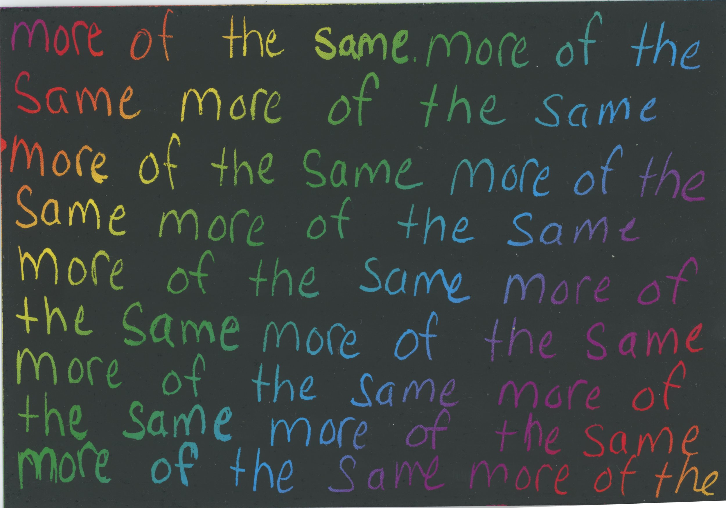 more of the same -