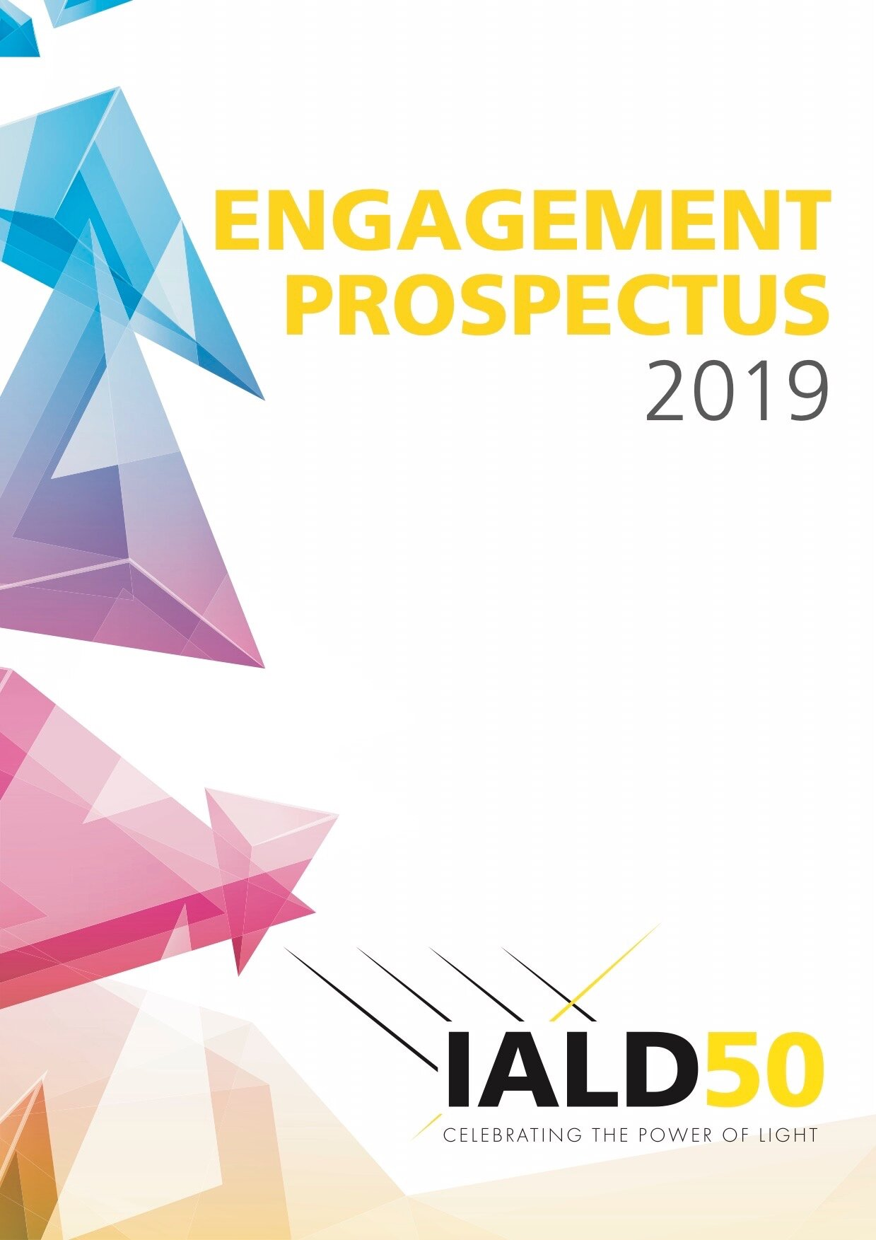 IALD's Engagement Prospectus is a brochure of IALD's programs that are available for sponsorship. The spreads can be used independent and are often distributed digitally.   Click to view full brochure.