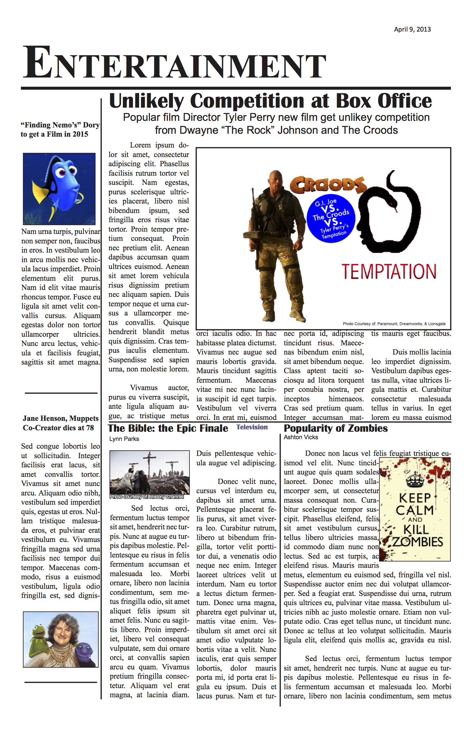 A testament to 2013, this Entertainment section of a mock newspaper features headlines true to the time by keeping up with popular movies and headlines that would be shown in a real newspaper. This is a companion to the newspaper section to the right.