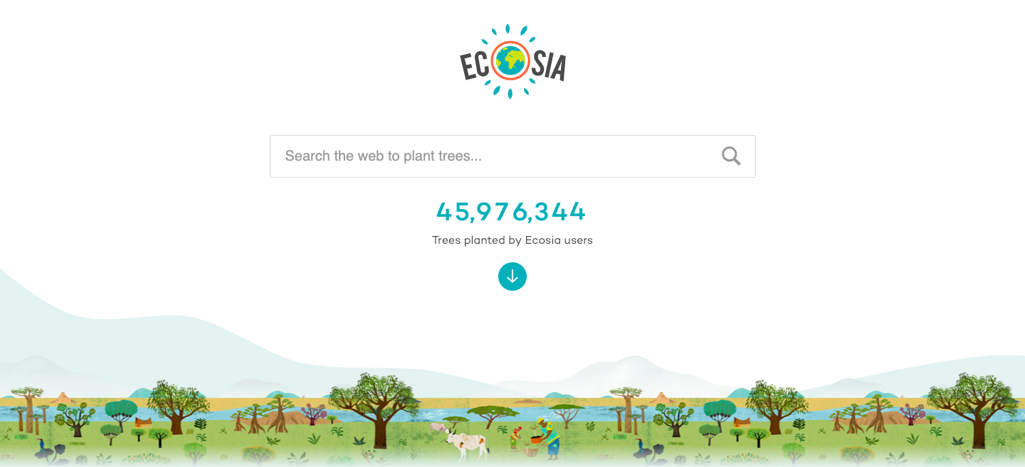 """A screencap of the Ecosia homepage. The Ecosia logo is the name with the """"O"""" as a globe. The search bar is below, followed by the number of trees planted by Ecosia users. At the bottom of the screen is a cartoon nature landscape."""