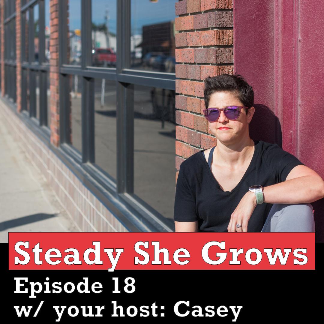 Steady She Grows Podcast