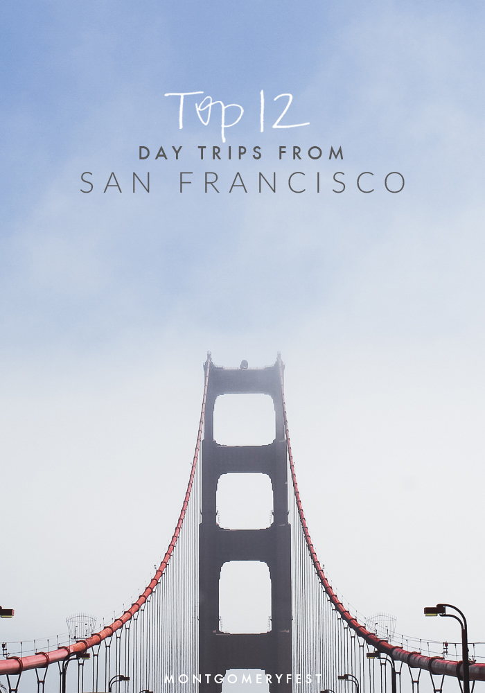 top-12-day-trips-from-san-francisco.jpg