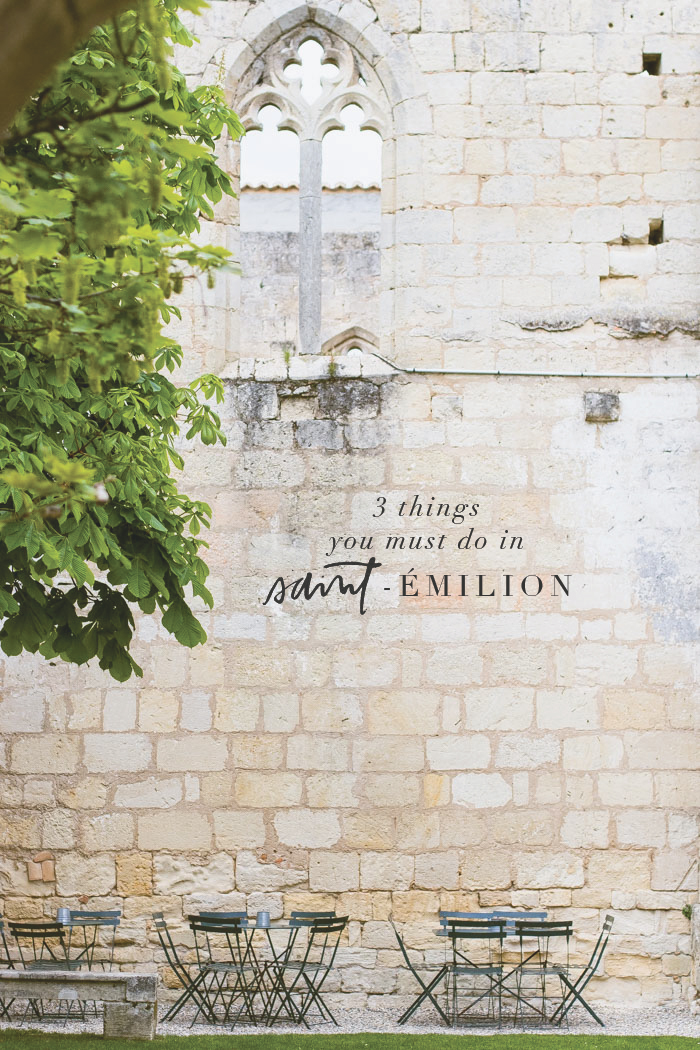 3-things-you-must-do-in-saint-emilion.jpg