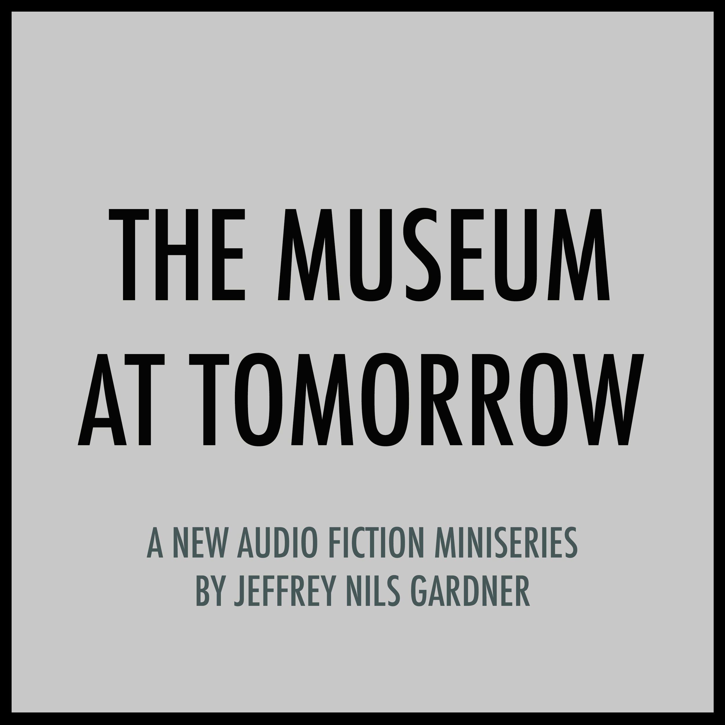Museum+at+tomorrow+Podcast+Art