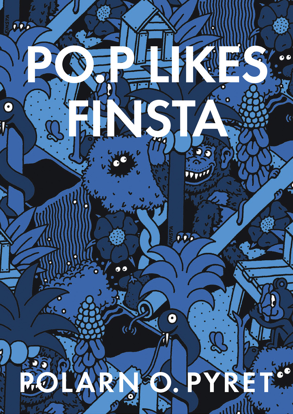 P O. P likes Finsta