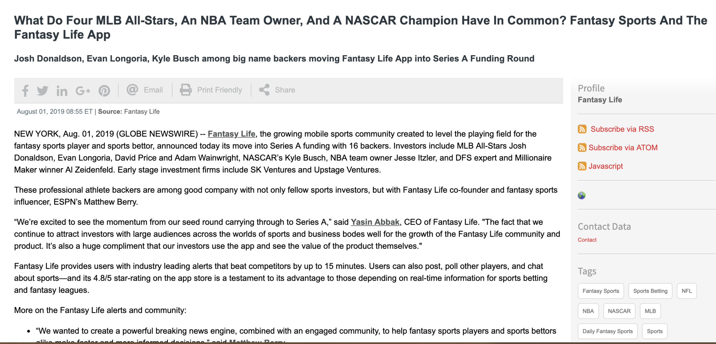 """""""What Do Four MLB All-Stars, An NBA Team Owner, And A NASCAR Champion Have In Common? Fantasy Sports And The Fantasy Life App""""— Global News Wire - Read More & Meet the Fantasy Life Investors."""