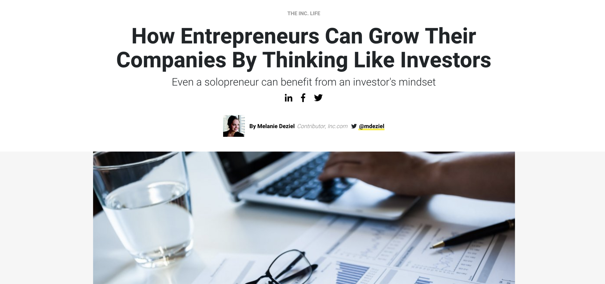 """""""How Entrepreneurs Can Grow Their Companies By Thinking Like Investors""""— Inc.com - Read More."""
