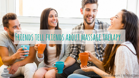 Friends-tell-friends-about-massage-therapy..png
