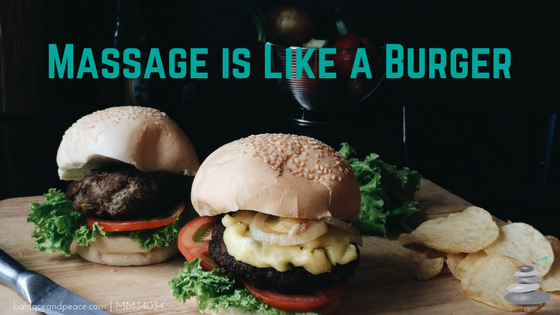 Massage-is-Like-a-Burger.png