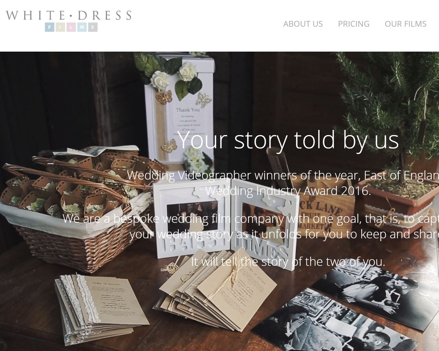 White Dress Films - Wedding Videographer winners of the year, East of England, Wedding Industry Award 2016. Bespoke wedding film company with one goal, that is, to capture and retell your wedding story as it unfolds for you to keep and share.